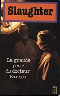 La grande peur du Dr Barnes par Frank G. Slaughter