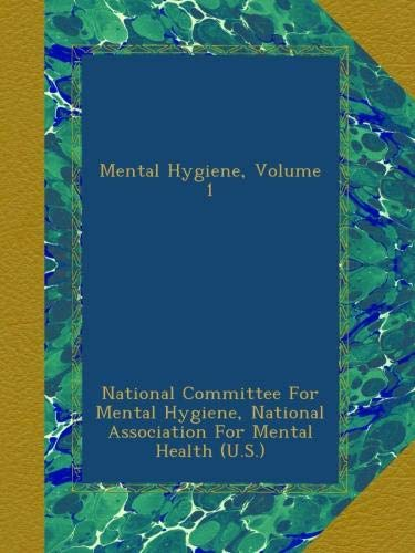Download Mental Hygiene, Volume 1 pdf