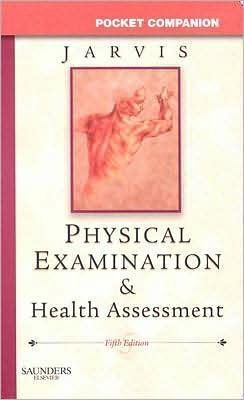 Carolyn Jarvis PhD APN CNP's Pocket Companion for Physical 5th (Fifth) edition(Pocket Companion for Physical Examination & Health Assessment [Paperback]) (2007)