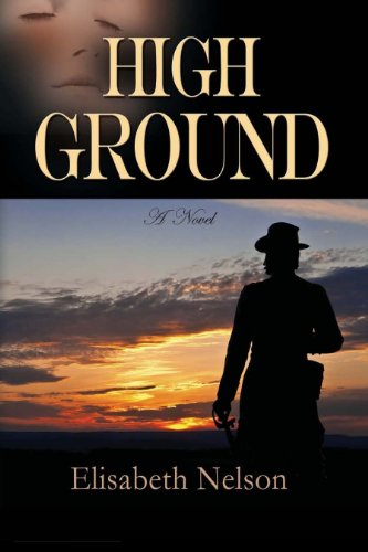 Check Out Today's Kindle Fire at KND eBook of The Day: Elisabeth Nelson's 5-Star Historical Romance High Ground