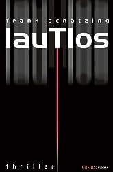 Lautlos (Köln-Krimi) (German Edition)