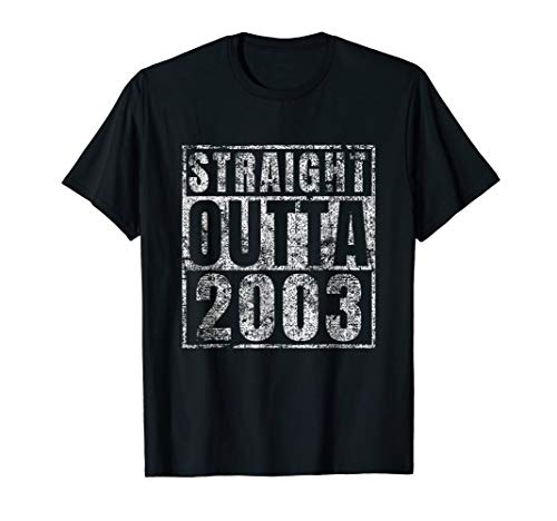 Straight Outta 2003 Sweet 16 Birthday Gift Idea Tshirt 16th ()
