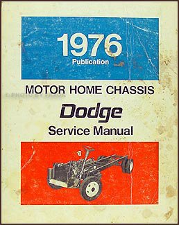 1976-1977 Dodge Motor Home Chassis Repair Shop Manual Original M-300 M-400 M-500 M-600 ()