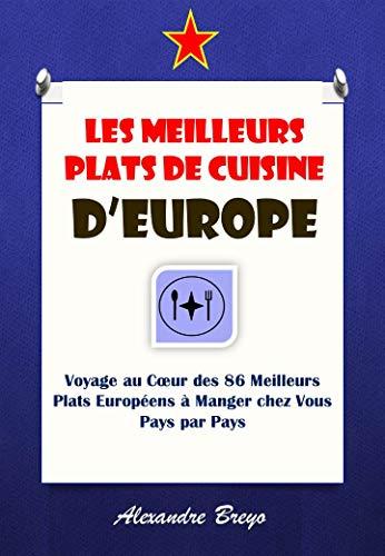 Amazon Com Les Meilleurs Plats De Cuisine D Europe Voyage