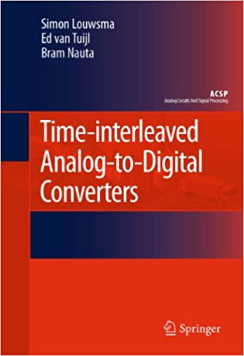 Time-interleaved Analog-to-Digital Converters (Analog Circuits and Signal Processing)