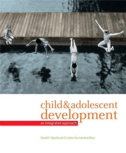 Child and Adolescent Development: An Integrated Approach: Amazon ...