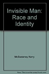Invisible Man: Race and Identity