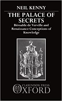 The Palace of Secrets: Béroalde de Verville and Renaissance Conceptions of Knowledge