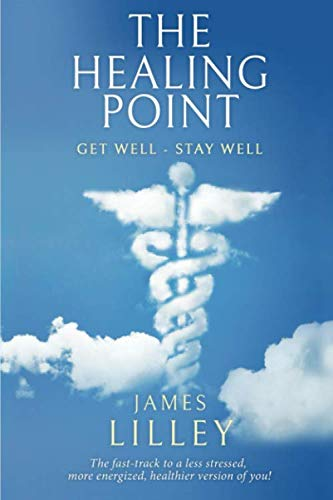 THE HEALING POINT: Your step by step guide to