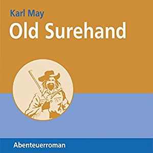 Old Surehand I Hörbuch