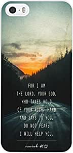 For I am the lord,your god who takes hold of your right hand and says to you, do not fear; I will help you / ISAIAH 41:13 christian bible verses quotes theme pattern print protector cover sleeve cases for apple iphone 5 5S 5G