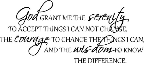 Afbeeldingsresultaat voor god give me strength to accept the things i cannot change