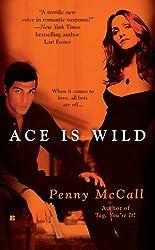 Ace Is Wild (Berkley Sensation)