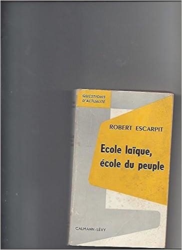 En ligne téléchargement Ecole laique ecole du peuple epub, pdf