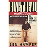 [ Rivethead: Tales from the Assembly Line [ RIVETHEAD: TALES FROM THE ASSEMBLY LINE ] By Hamper, Ben ( Author )Jul-01-1992 Paperback By Hamper, Ben ( Author ) Paperback 1992 ]