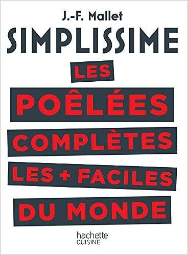 Book's Cover of SIMPLISSIME Les poêlées complètes les plus faciles du monde (Français) Broché – 6 février 2019