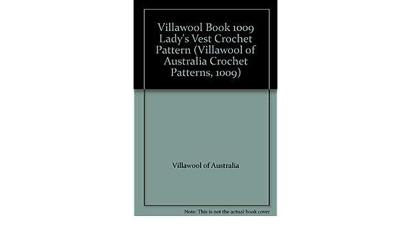 Villawool Book 1009 Ladys Vest Crochet Pattern Villawool Of