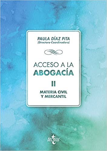 Acceso A La Abogacía: Volumen Ii. Materia Civil Y Mercantil por Mª Paula Díaz Pita epub