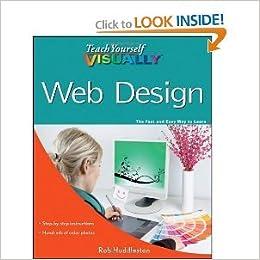 Teach Yourself VISUALLY Web Design byHuddleston