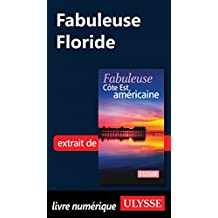 Fabuleuse Floride (French Edition)