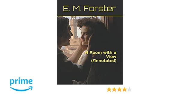 A Room with a View (Annotated): Amazon.es: E. M. Forster: Libros en ...