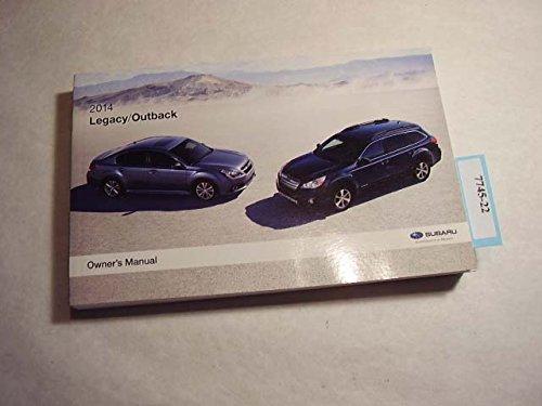 Subaru Outback Owners Manual - 2014 Subaru Legacy, Outback Owners Manual