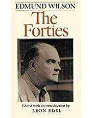 The Forties: From Notebooks and Diaries of the Period