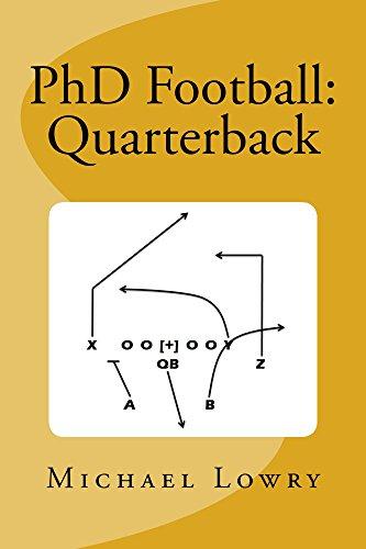 Amazon Phd Football Quarterback Ebook Michael Lowry Kindle Store