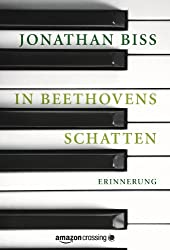 In Beethovens Schatten: Erinnerung (Kindle Single) (German Edition)