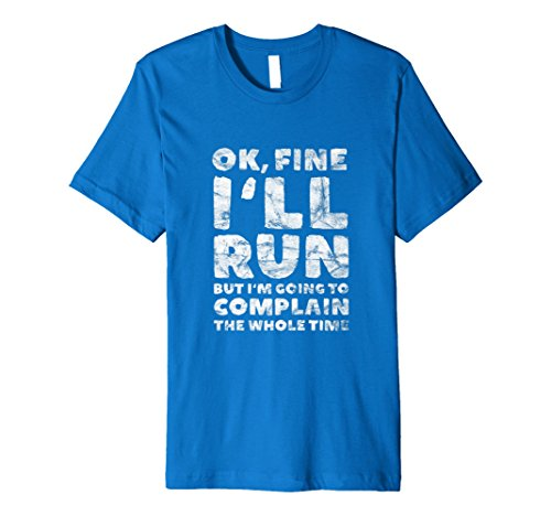 ill Run But Im Going To Complain | I Hate Runnning Shirt by OK I'll Run But Shirts (Image #2)
