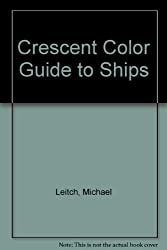 Crescent Color Guide to Ships