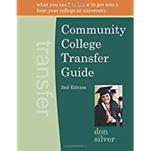 Community College Transfer Guide (2nd edition)