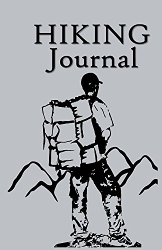 Hiking Journal: Hike Log Book - 50 Hikes - Compact Hiking Notebook (Outdoor Journal - Travelers Notebook -  for Boy Scouts or Girl Scouts and Hikers - Mountain Hiker