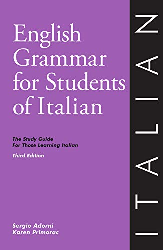 English Grammar for Students of Italian: The Study Guide for Those Learning Italian, 3rd edition (O&H Study Guides)
