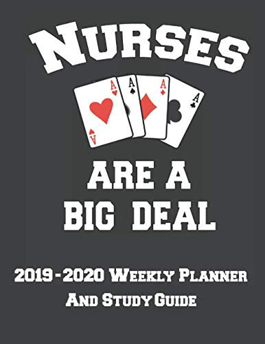 (2019 - 2020 Weekly Planner And Study Guide: Weekly Organizer with Calendar and Study Planner for Nursing Student Success on NCLEX (Student Nurse Planner))