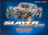 Traxxas 5999X Owner Manual: Slayer Pro 4x4