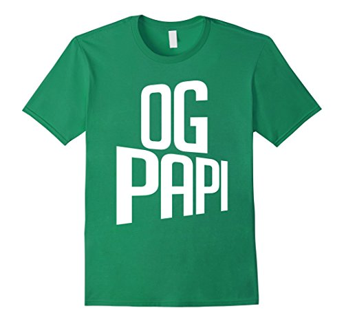 Mens When Is Fathers Day - Custom T-Shirt - OG Papi Tee Medium Kelly Green