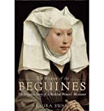 img - for [(The Wisdom of the Beguines: The Forgotten Story of a Medieval Women's Movement)] [Author: Laura Swan] published on (November, 2014) book / textbook / text book
