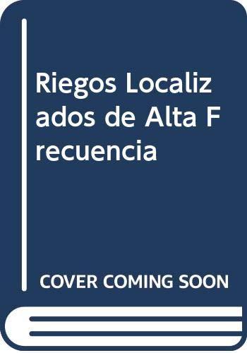 Riegos localizados de alta frecuencia por Fernando Pizarro