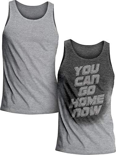 Sweat Activated Technology Motivational Men's Tank Top, You Can Go Home Now