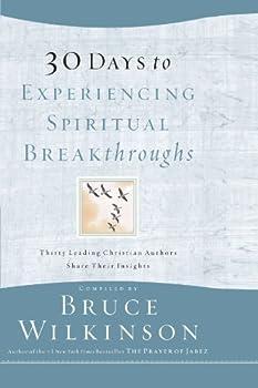 30 Days to Experiencing Spiritual Breakthroughs 1576739821 Book Cover