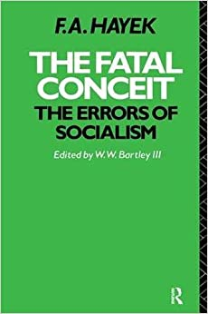 Book The Fatal Conceit: The Errors of Socialism