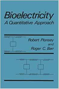 Bioelectricity A Quantitative Approach By Roger C Barr