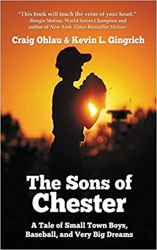 The Sons of Chester by Craig Ohlau & Kevin L. Gingrich