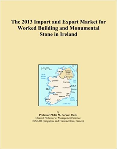 The 2013 Import and Export Market for Worked Building and Monumental Stone in Ireland