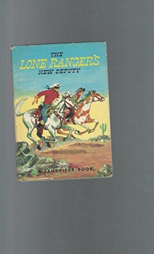 The Lone Ranger's New Deputy