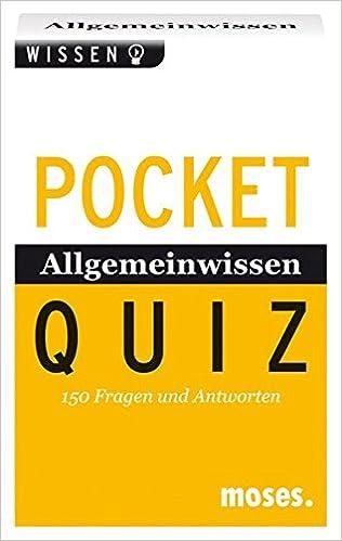 Pocket Quiz Allgemeinwissen Von A Z 150 Fragen Und Antworten Für