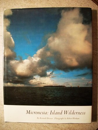 Micronesia: Island Wilderness