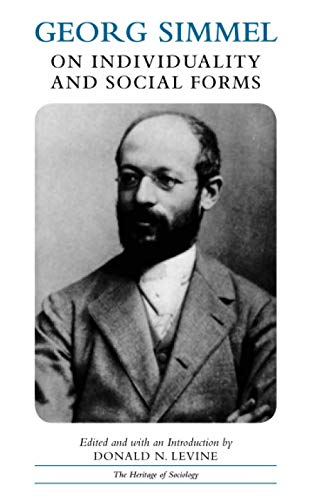 Georg Simmel on Individuality and Social Forms (Heritage of Sociology Series) (German Edition)