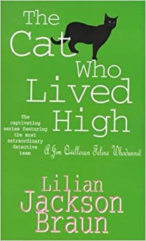 Book The Cat Who Lived High (Jim Qwilleran Feline Whodunnit)
